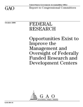 Federal Research: Opportunities Exist to Improve the Management and Oversight of Federally Funded Research and Development Centers