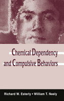 Chemical Dependency and Compulsive Behaviors PDF