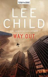 Way Out: Ein Jack-Reacher-Roman