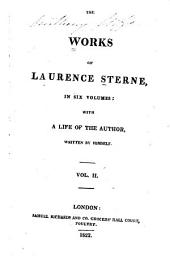 The Works of Laurence Sterne: With a Life of the Author, Volume 2