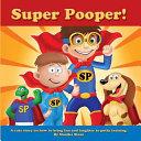 Super Pooper!