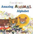 Brian Wildsmith s Amazing Animal Alphabet