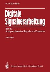 Digitale Signalverarbeitung: Band I: Analyse diskreter Signale und Systeme, Ausgabe 3