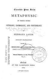 Metaphysic: In Three Books, Ontology, Cosmology, and Psychology, Volume 1