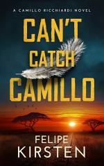 Can't Catch Camillo