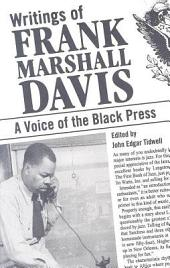 Writings of Frank Marshall Davis: A Voice of the Black Press