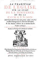 La tradition de l'Eglise sur le sujet de la penitence et de la communion
