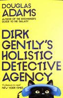 Dirk Gently s Holistic Detective Agency  Dirk Gently 1