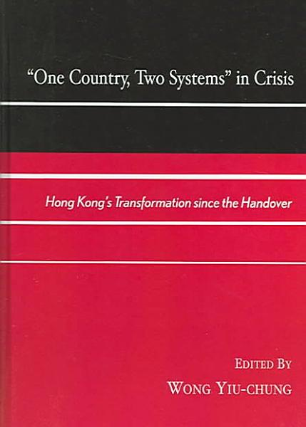 Download  One Country  Two Systems  in Crisis Book