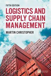 Logistics & Supply Chain Management: Edition 5