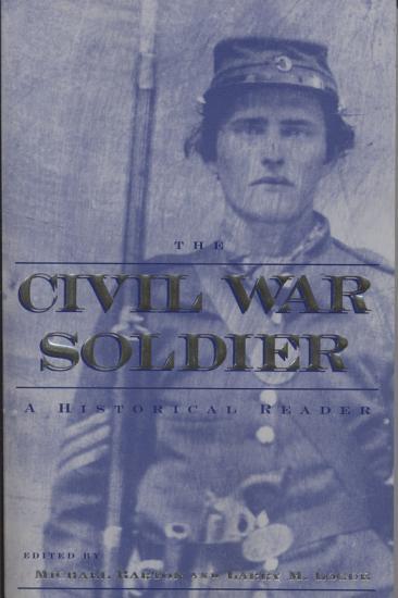 The Civil War Soldier PDF