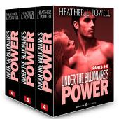 Boxed set: Under the Billionaire's Power, parts 4-6