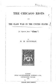 The Chicago Riots and the Class War in the United States PDF