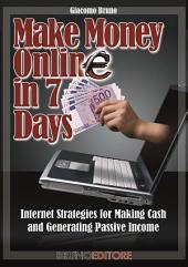 Make Money in 7 Days
