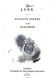 The Lyre: Fugitive Poetry of the Xixth Century