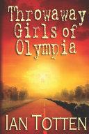 The Throwaway Girls of Olympia