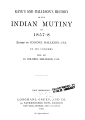 Kaye's and Malleson's History of the Indian Mutiny of 1857-8: Volume 4