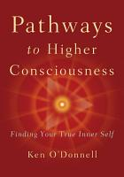 Pathways to Higher Consciousness PDF