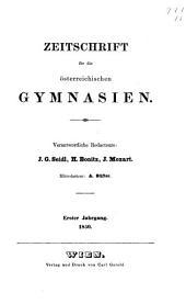 Zeitschrift für die deutschösterreichischen Gymnasien: Band 1