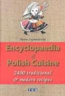 Encyclopaedia of Polish Cuisine