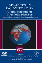 Global Mapping of Infectious Diseases: Methods, Examples and Emerging Applications