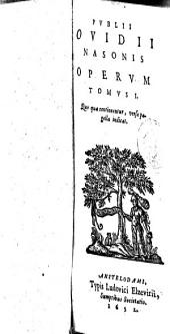 Publii ovidii nasonis operum: Volume 1