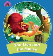 The Lion And The Mouse : Aesop's Fables
