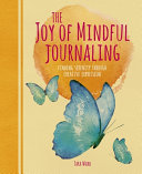The Joy of Mindful Journaling