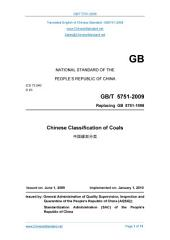 GB/T 5751-2009: Translated English of Chinese Standard. You may also buy from www.ChineseStandard.net (GBT 5751-2009, GB/T5751-2009, GBT5751-2009): Chinese coal classification.