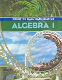 Prentice Hall Math Algebra 1 Student Edition and Algebra 1 Study Guide and Practice Workbook 2004c PDF