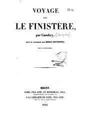 Voyage dans le Finistère, ou, Etat de ce département en 1794 et 1795