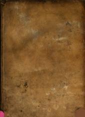 Delle memorie annali ed istoriche delle cose di Perugia, raccolte dal...P...Felice Ciatti,...: distinto in tre parti, nelle quali si descrive...Perugia etrusca, romana et augusta...