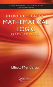 Introduction to Mathematical Logic, Fifth Edition: Edition 5