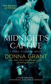 Midnight's Captive: A Dark Warrior Novel
