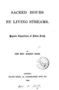 Sacred hours by living streams  popular expositions of divine truth PDF