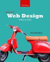 Basics of Web Design: HTML5 & CSS3, Edition 3