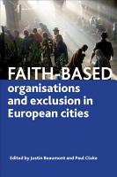 Faith based Organisations and Exclusion in European Cities PDF
