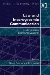 Law and Intersystemic Communication: Understanding 'Structural Coupling'
