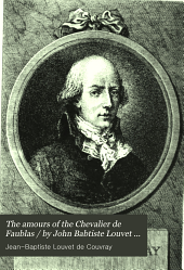 The Amours of the Chevalier de Faublas: Volume 1