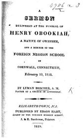 A Sermon delivered at the funeral of Henry Obookiah, etc