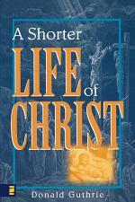 A Shorter Life of Christ