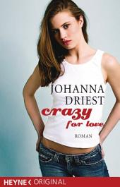 Crazy for love: Roman