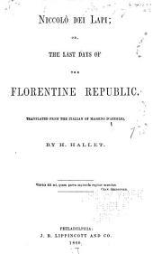 Niccolò Dei Lapi: Or, The Last Days of the Florentine Republic