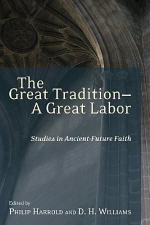 The Great Tradition   A Great Labor PDF
