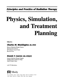 Principles and Practice of Radiation Therapy  Physics  simulation  and treatment planning PDF