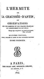 L'hermite de la Chaussée-d'Antin; ou, Observations sur les mœurs et les usages parisiens [by V.J.É. de Jouy]. (Œuvres complètes d'Étienne Jouy).