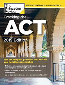 Cracking the ACT with 6 Practice Tests  2019 Edition Book