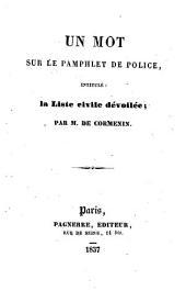 Un mot sur le pamphlet de police intitulé: La Liste civile dévoilée