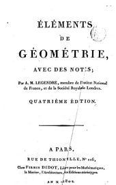 Eléments de Géométrie: avec des notes