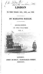Lisbon in the Years 1821, 1822, and 1823: Volume 1